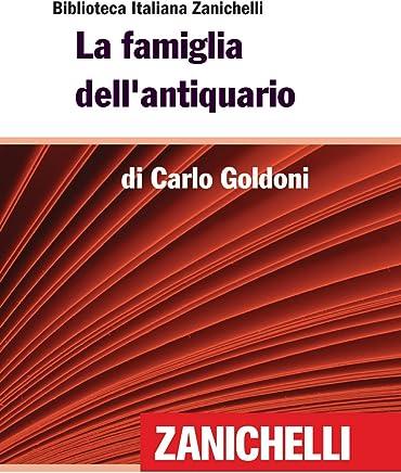 La famiglia dellantiquario (Biblioteca Italiana Zanichelli)