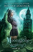 Moonstone Academy: Year Three: A Mayhem of Magic World Story