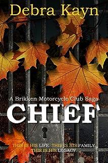 CHIEF (A Brikken Motorcycle Club Saga Book 1)
