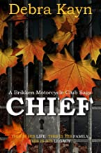 CHIEF (A Brikken Motorcycle Club Saga Book 1)