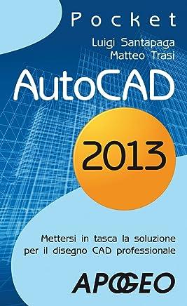 AutoCAD 2013 (Grafica e disegno Vol. 9)