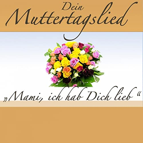 Amazon.com: Mami, ich hab Dich lieb (Karaoke Version ...