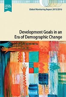 Global Monitoring Report 2015/2016: Development Goals in an Era of Demographic Change