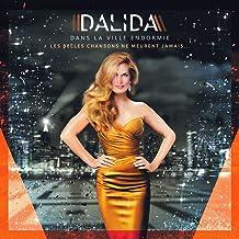 Dalida | Dans la ville endormie