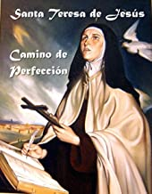 Camino de Perfección (Spanish Edition)