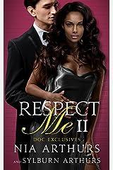 Respect Me: Part II: Marriage Reconciliation Romance (Doc Exclusives Book 2) Kindle Edition