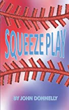 Squeeze Play (The McKinney Chronicles)