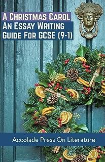 A Christmas Carol: Essay Writing Guide for GCSE (9-1)