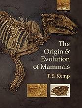 The Origin and Evolution of Mammals