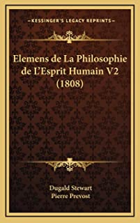Elemens de La Philosophie de L'Esprit Humain V2 (1808)