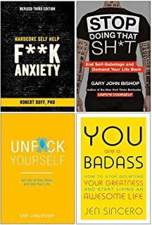 F**k Anxiety, Stop Doing That Sh*t, Unfuk Yourself, You Are A Badass 4 Books Collection Set