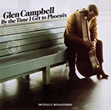 Best by the time i get to phoenix glen campbell Reviews