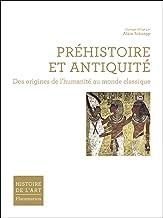 Livres Préhistoire et Antiquité : Des origines de l'humanité au monde classique PDF