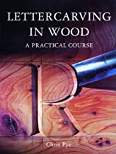 lettercarving in wood a practical course