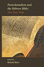 Postcolonialism and the Hebrew Bible: The Next Step (Society of Biblical Literature (Numbered))