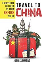 Travel to China: Everything You Need to Know Before You Go