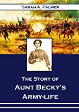 The Story of Aunt Becky's Army-life (1871)