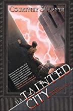 The Tainted City: The Shattered Sigil, Book Two