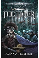 The Tiger (Chronicles of An Imperial Legionary Officer Book 2) Kindle Edition