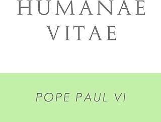 Humanae Vitae: Encyclical Letter of Supreme Pontiff Paul VI