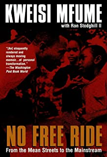 No Free Ride: From the Mean Streets to the Mainstream