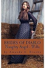 Brides Of Diablo: Naughty Angel - Willa Kindle Edition