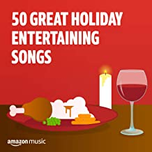 50 Great Songs for Holiday Entertaining