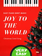 Joy to the World – PIANO Very EASY Christmas Carol Song for beginners + Text Video Tutorial: Teach Yourself How to Play Po...