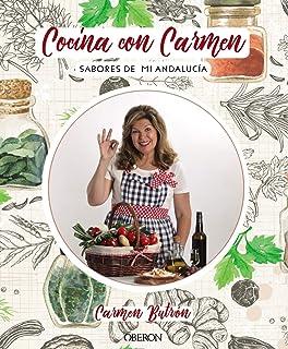 Cocina con Carmen: Sabores de Andalucía (Libros singulares