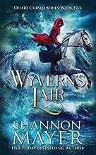 Wyvern's Lair (The Desert Cursed Series)
