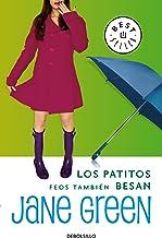 Los patitos feos también besan (Spanish Edition)