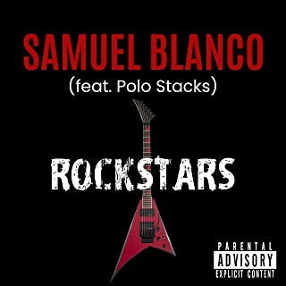 RockStars (feat. Polo Stacks) [Explicit]