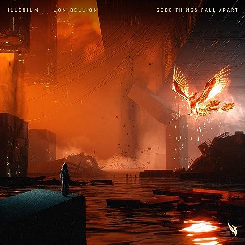 Good Things Fall Apart By ILLENIUM & Jon Bellion On Amazon