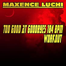 Too Good at Goodbyes 184 BPM Workout (feat. Anne-Caroline Joy) [Sam Smith Covered 184 BPM]