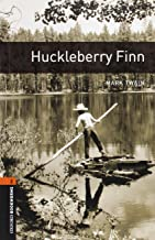 Huckleberry Finn (The Oxford Bookworms Library: Level 2)