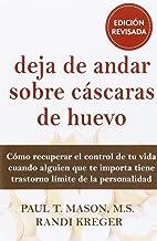 Deja de Andar Sobre Cáscaras de Huevo, Colección Libros De Psicología (LIBROS DE PSICOLOGIA)