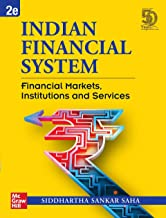 Indian Financial System: Financial Markets, Institutions and Services | Second Edition
