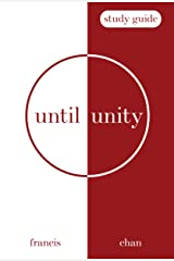 Until Unity: Study Guide Kindle Edition