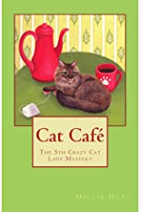 Cat Café (Crazy Cat Lady Mystery Book 5) Kindle Edition