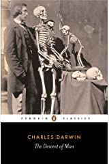 The Descent of Man: Selection in Relation to Sex (Penguin Classics) Kindle Edition