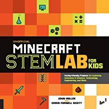 Unofficial Minecraft STEM Lab for Kids:Family-Friendly Projects for Exploring Concepts in Science, Technology, Engineering, and Math