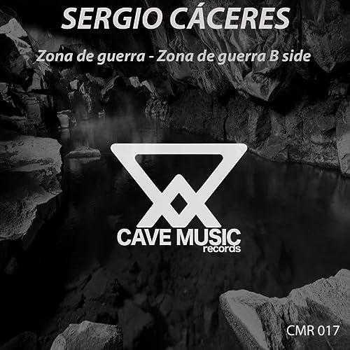 Amazon.com: Zona de Guerra (Original Mix): Sergio Cáceres ...
