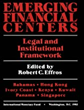 Emerging Financial Centers Legal and institutional Framework