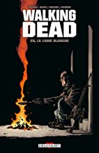 Walking Dead T29: La ligne blanche