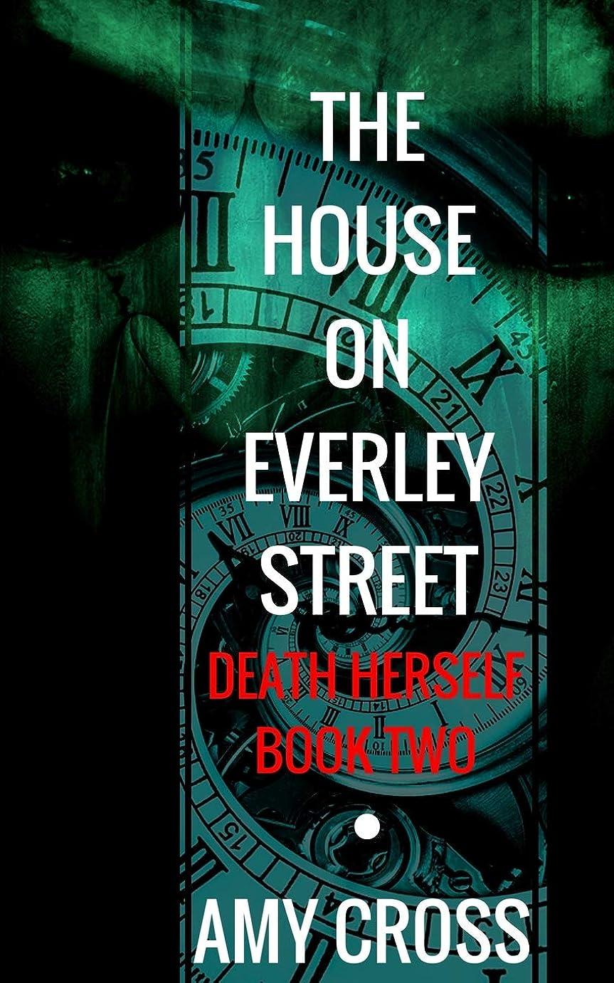 大脳シーズン適度にThe House on Everley Street (Death Herself)