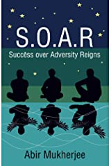 S.O.A.R - Success over Adversity Reigns! Kindle Edition
