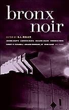 Bronx Noir (Akashic Noir)