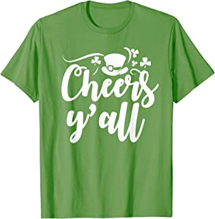 Cheers Yall St Patricks Day Drinking Quote Costume T Shirt