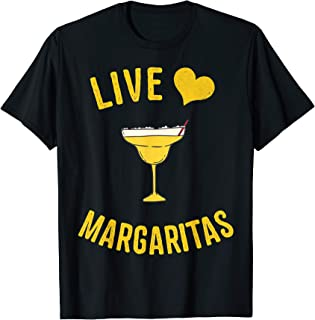 Live, Love, Margaritas - Funny Cinco De Mayo T-Shirt