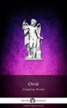 Delphi Complete Works of Ovid (Illustrated) (Delphi Ancient Classics Book 6)